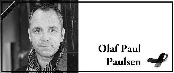 Trauer Um Olaf Paul Paulsen Imsalonde